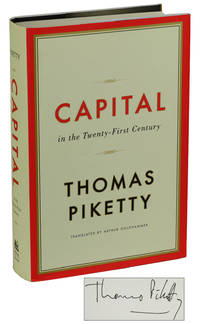 Capital in the Twenty First Century by  Arthur [Translator]  Thomas; Goldhammer - Signed First Edition - 2014 - from Burnside Rare Books, ABAA (SKU: 171105002)