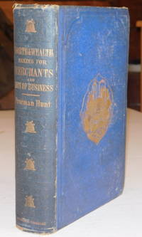 image of WORTH AND WEALTH: A Collection of Maxims, Morals and Miscellanies for Merchants and Men of Business.