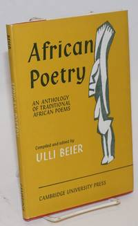 African poetry; an anthology of traditional African poems