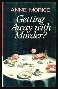 GETTING AWAY WITH MURDER - A Tessa Crichton Mystery
