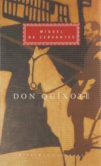 Don Quixote (Everyman's Library Classics)