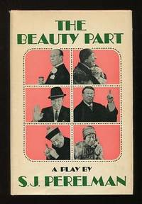 The Beauty Part by  S.J Perelman - First Edition - 1963 - from ReadInk (SKU: 26683)