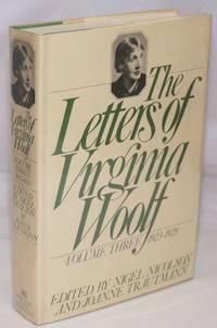 The Letters of Virginia Woolf: volume three: 1923-1928