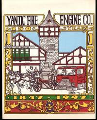 Yantic Fire Engine Co. 1847-1997 (150 Years of Service)