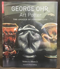 George Ohr, Art Potter : The Apostle of Individuality