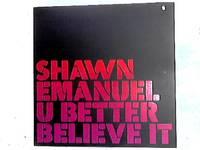 U Better Believe It 12in