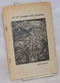 As the thunder and lightning.  Preface by Lucia Trent, introduction by Don West, illustrations by Alfred Morang