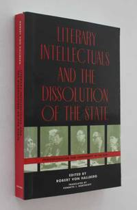 Literary Intellectuals and the Dissolution of the State: Professionalism and Conformity in the GNR