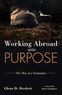 Working Abroad with Purpose: The Way of a Tentmaker
