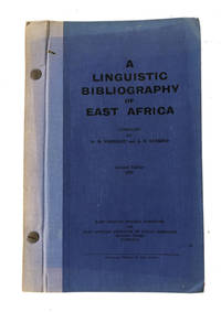 A Linguistic Bibliography of East Africa by  compilers  W. H. [and] A. E. Gutkind - Hardcover - Revised Edition - 1958 - from McBlain Books and Biblio.co.uk