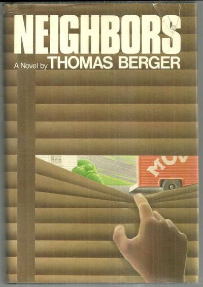 NEIGHBORS A Novel, Berger, Thomas