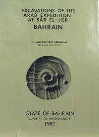 Excavations of the Arab Expedition At Sar El-Jisr, Bahrain