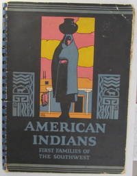 American Indians First Families of The Southwest