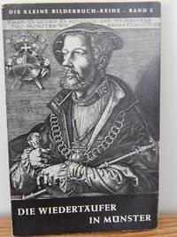 image of Die Wiedertäufer in Münster.  26 Bilder Mit Geschichtlicher Einleitun