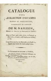 Catalogue d'une Collection d'Estampes rares et précieuses, composant le Cabinet de... Dont la Vente après décès se fera le Vendredi 23 Mars 1810...en sa maison, rue du Bacq, no. 86