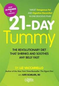 21-Day Tummy : Food Plan That Shrinks and Soothes Any Belly Fast