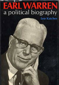 Earl Warren. a Political Biography.
