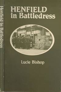 Henfield in battledress: Pages from a scrap book