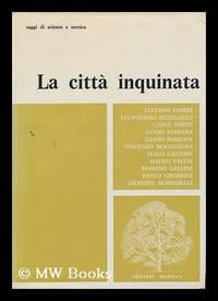 La Citta Inquinata / a Cura Di Luciano Fabbri