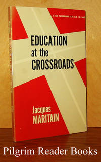Education at the Crossroads.