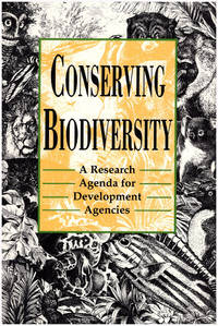 Conserving Biodiversity: A Research Agenda for Development Agencies