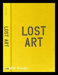 Lost art: missing artworks of the twentieth century / Jennifer Mundy