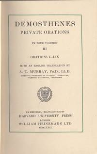 Private Orations in Four Volumes Vol. III Orations L to LVIII and LIX Against Neaeram