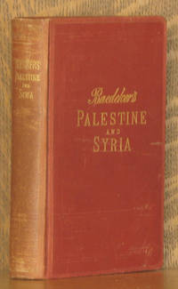PALESTINE AND SYRIA WITH ROUTES THROUGH MESOPOTAMIA AND BABYLONIA AND THE ISLANDS OF CYPRUS