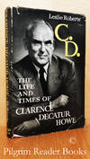 image of C. D., The Life and Times of Clarence Decatur Howe.