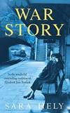 War Story by Sara Hely - Paperback - 2002-11-04 - from Books Express (SKU: 0747267944)