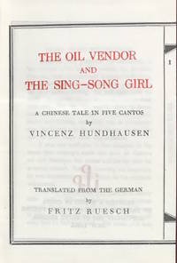 The oil vendor and the sing-song girl: a Chinese tale in five cantos