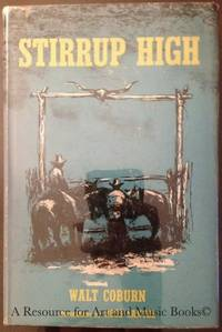 STIRRUP HIGH (First Edition) Illustrated by Ross Santee