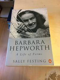 image of Barbara Hepworth: A Life of Forms