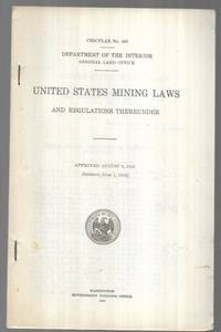 United States Mining Laws and Regulations Thereunder - Circular 430