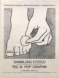 Sammlung Etzold im Besitz des Stadtischen Museums Monchengladbach: Teil III: Pop-Graphik (Poster)