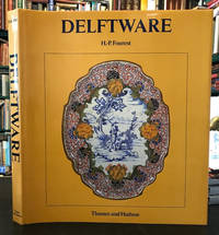 Delftware : Faience Production at Delft