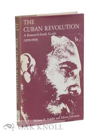 CUBAN REVOLUTION: A RESEARCH-STUDY GUIDE (1959-1969).|THE