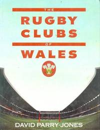 The Rugby Clubs of Wales
