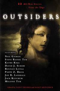 Outsiders: 22 All-New Stories From the Edge by  Nancy(editor)  Nancy (editor); Kilpatrick - Paperback - First Edition - 2005-10-04 - from Kayleighbug Books and Biblio.com