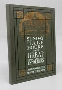 Sunday Half Hours With Great Preachers (Salesman's dummy)