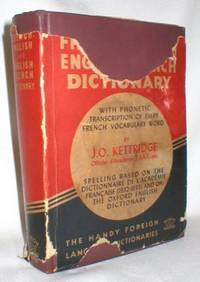 Kettridge's French-English English-French Dictionary; with Phonetic Transcriptions of Every French Vocabulary Word