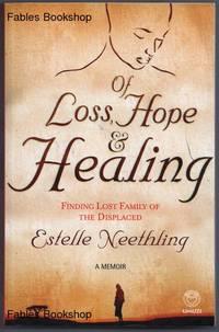 OF LOSS, HOPE & HEALING.