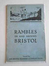RAMBLES IN AND AROUND BRISTOL