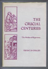 The Crucial Centuries