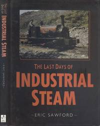 image of The Last Days of Industrial Steam