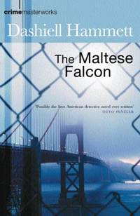 The Maltese Falcon (Crime Masterworks)