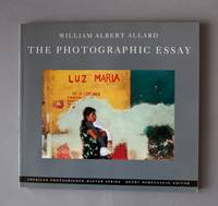 William Albert Allard: The Photographic Essay
