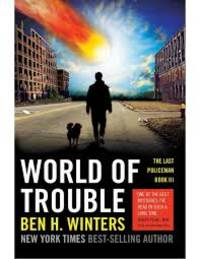 image of World Of Trouble (Last Policeman)