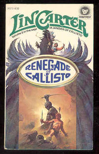 RENEGADE of CALLISTO , Volume 8 in the Saga of Jandar of Callisto