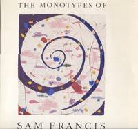 image of Thr Monotypes of Sam Francis